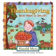 Thanksgiving, What Makes It Special? ebook by Harold Myra
