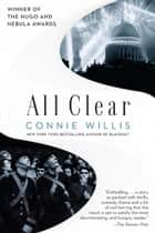 All Clear ebook by Connie Willis