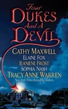 Four Dukes and a Devil ebook by Cathy Maxwell, Tracy Anne Warren, Jeaniene Frost,...