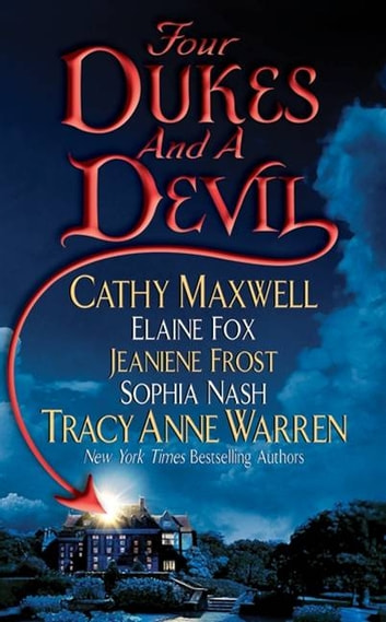 Four Dukes and a Devil ebook by Cathy Maxwell,Jeaniene Frost,Sophia Nash,Elaine Fox,Tracy Anne Warren