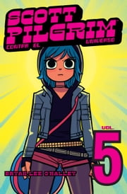 Scott Pilgrim contra el universo (Scott Pilgrim 5) ebook by Bryan Lee O'Malley
