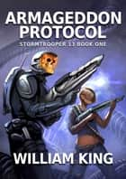 Armageddon Protocol ebook by William King
