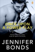 Once Upon a Power Play ebook by