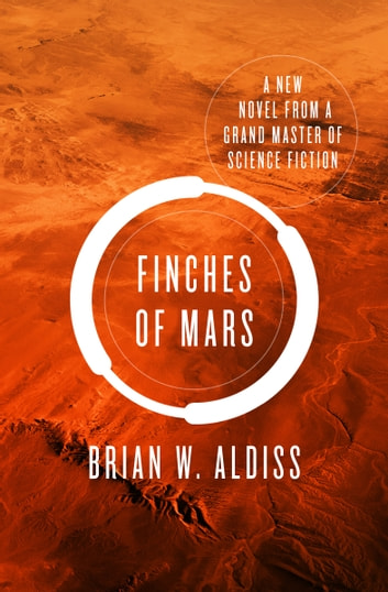 Finches of Mars ebook by Brian W. Aldiss