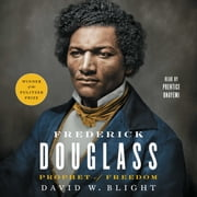 Frederick Douglass - Prophet of Freedom Audiolibro by David W. Blight