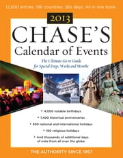 Chase's Calendar of Events 2013 ebook by Editors of Chase's Calendar of Events