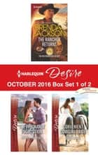 Harlequin Desire October 2016 - Box Set 1 of 2 - An Anthology eBook by Brenda Jackson, Andrea Laurence, Silver James