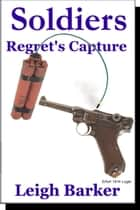Episode 7: Regret's Capture ebook by Leigh Barker