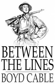 Between the Lines eBook by Boyd Cable