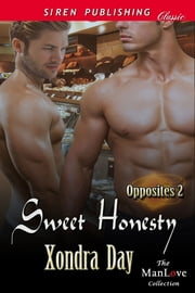 Sweet Honesty ebook by Xondra Day