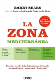 La Zona Mediterránea ebook by Barry Sears