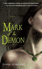 Mark of the Demon ebook by Diana Rowland