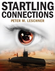 Startling Connections ebook by Peter M. Leschner