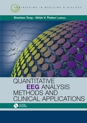 Quantitative EEG Analysis Methods and Applications ebook by Tong, Shanbao
