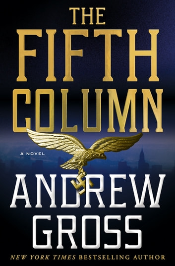 The Fifth Column - A Novel ekitaplar by Andrew Gross
