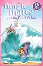 Magic Mates and the Beach Babes ebook by Jane West