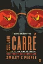 Smiley's People ebook by John le Carré