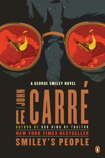 Smiley's People - A George Smiley Novel eBook by John le Carré