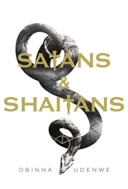 Satans and Shaitans ebook by Obinna Udenwe