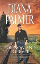 For Now And Forever/Dark Surrender/Colour Love Blue ebook by Diana Palmer
