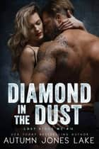 Diamond in the Dust ebook by Autumn Jones Lake