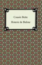 Cousin Bette ebook by Honore de Balzac