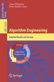 Algorithm Engineering - Selected Results and Surveys ebook by