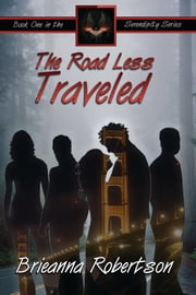 The Road Less Traveled ebook by Brieanna Robertson