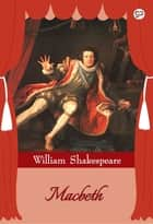 Macbeth ebook by William Shakespeare, GP Editors