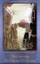 The Windham Ducal Duet - Two PREVIOUSLY PUBLISHED novellas ebook by Grace Burrowes