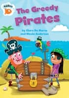 The Greedy Pirates ebook by Clare De Marco