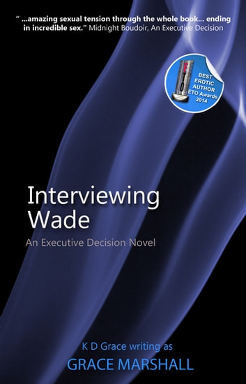 Interviewing Wade ebook by Grace Marshall