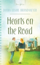 Hearts On The Road ebook by Diana Lesire Brandmeyer