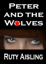 Peter and the Wolves ebook by Ruty Aisling