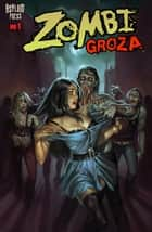 ZOMBI GROZA #1 - Zombie Terrors ebook by Frank Forte, Royal McGraw, Aly Fell,...