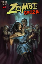 ZOMBI GROZA #1 - Zombie Terrors ebook by Frank Forte,Royal McGraw,Aly Fell,David Hartman,Doug Williams