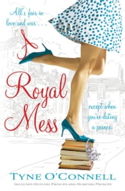 A Royal Mess ebook by Tyne O'Connell
