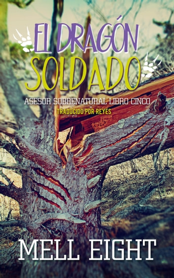 El dragón soldado ebook by Mell Eight