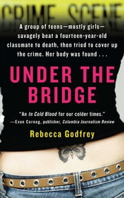 Under the Bridge ebook by Rebecca Godfrey