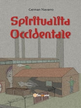 Spiritualità Occidentale ebook by German Navarro