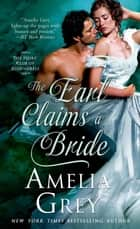 The Earl Claims a Bride - The Heirs' Club of Scoundrels ebook by Amelia Grey