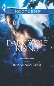 Dark Wolf Rising ebook by Rhyannon Byrd