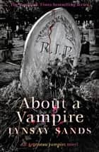 About a Vampire - Book Twenty-Two ebook by
