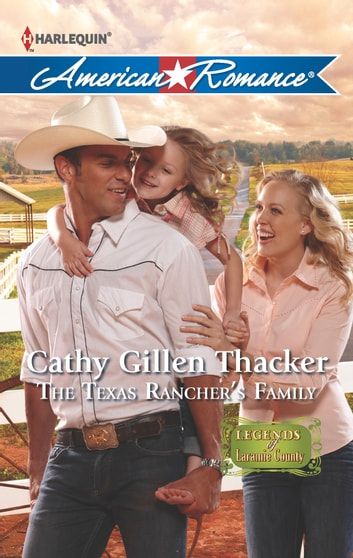 The Texas Rancher's Family ebook by Cathy Gillen Thacker