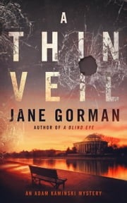 A Thin Veil - Adam Kaminski Mystery Series, #2 ebook by Jane Gorman
