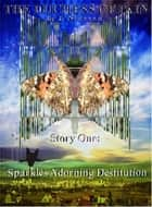 Sparkles Adorning Destitution ebook by J Niessen