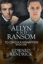 Allyn and Ransom ebook by Edward Kendrick