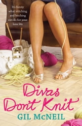 Divas Don't Knit ebook by Gil McNeil
