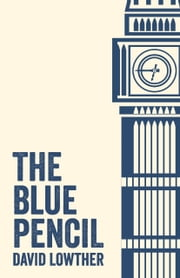 The Blue Pencil ebook by David Lowther