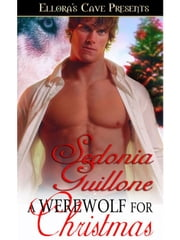A Werewolf for Christmas ebook by Sedonia Guillone